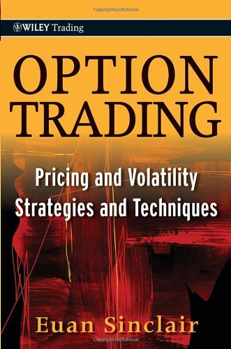 Option Trading: Pricing and Volatility Strategies and Techniques (Wiley Trading)