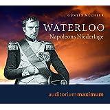 Waterloo: Napoleons Niederlage