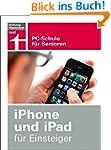 iPhone und iPad für Einsteiger: PC-Sc...
