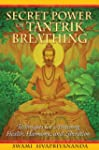 Secret Power of Tantrik Breathing: Te...