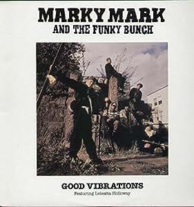 Marky Mark and the Funky Bunch, Loletta Holloway - Good ...