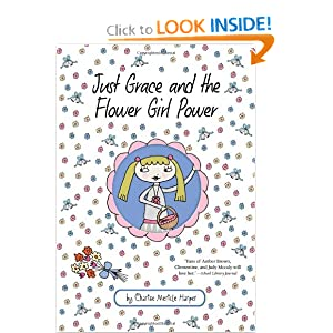 Just Grace and the Flower Girl Power (The Just Grace Series) ebook downloads