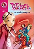Witch, Tome 9 : Les quatre dragons