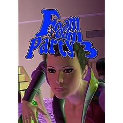Foam Party 3