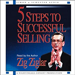 5 Steps to Successful Selling | [Zig Ziglar]