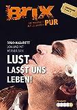 Werner Brix 'Brix Pur: Lust - lasst uns leben!'