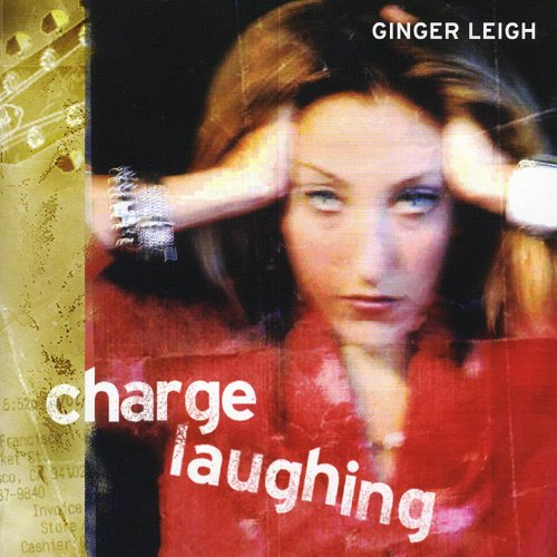 Ginger Leigh-Charge Laughing-CD-FLAC-2003-FORSAKEN Download