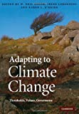 img - for Adapting to Climate Change: Thresholds, Values, Governance book / textbook / text book