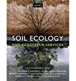 [ Soil Ecology and Ecosystem Services ] By Wall, Diana H ( Author ) [ 2012 ) [ Hardcover ]