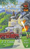 That Old Flame of Mine (A Sweet Pepper Fire Brigade)