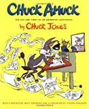 img - for Chuck Amuck: The Life and Times of an Animated Cartoonist book / textbook / text book