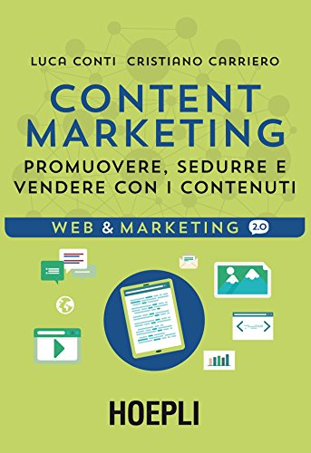 content-marketing-promuovere-sedurre-e-vendere-con-i-contenuti