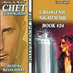 Cryogenic Nightmare: The Penetrator Series, Book 24 (       UNABRIDGED) by Chet Cunningham Narrated by Kevin Foley