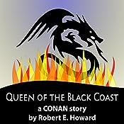 Queen of the Black Coast | Robert E. Howard