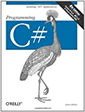 Programming C#: Building .NET Applications with C# (0596006993) by Jesse Liberty