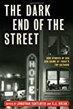 img - for The Dark End of the Street: New Stories of Sex and Crime by Today's Top Authors book / textbook / text book