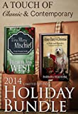 A Touch of Classic & Contemporary Holiday Bundle: Two Pride & Prejudice Novellas