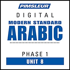 Arabic (Modern Standard) Phase 1, Unit 08 Audiobook