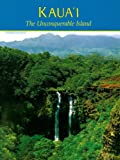 img - for Kaua'i: The Unconquerable Island book / textbook / text book