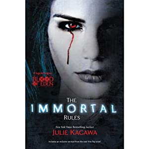 The Immortal Rules: Blood of Eden, Book 1 | [Julie Kagawa]