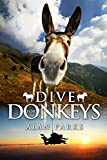 Dive for Donkeys (English Edition)
