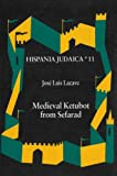 img - for Medieval Ketubot from Sefarad (Hispania Judaica) book / textbook / text book