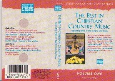 The Best in Christian Country Music - Volume One - Featuring Stars of The Grand Ole Opry