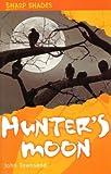 Hunter's Moon (Sharp Shades) John Townsend