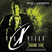 Ground Zero: The X-Files, Book 3 | Kevin J. Anderson