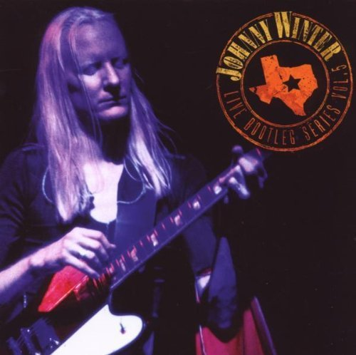 Live Bootleg Series, Vol. 5 by Johnny Winter Original recording remastered edition (2009) Audio CD