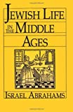 img - for Jewish Life in the Middle Ages book / textbook / text book