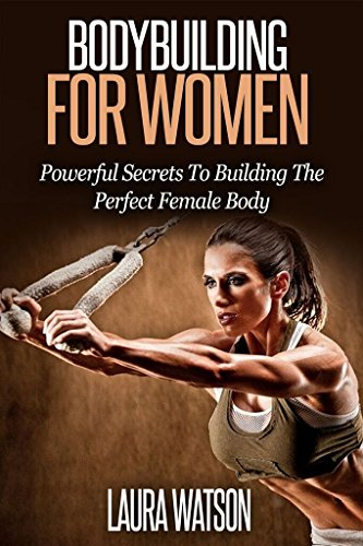 Bodybuilding for Women: The Ultimate Guide on Weight Training for Women (Building On Womens Strengths compare prices)