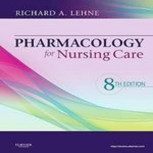 Pharmacology for Nursing Care, 8e [eTextBook Access Code]