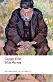 Image of Silas Marner: The Weaver of Raveloe (Oxford World's Classics)
