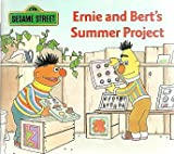 BERT AND ERNIE'S SUMMER PROJECT (Sesame Street Mini-Storybooks) (067981051X) by Nicklaus, Carol