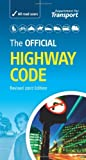 img - for The Official Highway Code. by Great Britain: Department for Transport Driving Standards Agency (2007-09-28) Paperback book / textbook / text book