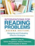 Interventions for Reading Problems, Second Edition: Designing and Evaluating Effective Strategies (Guilford Practical Intervention in the Schools)