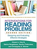 img - for Interventions for Reading Problems, Second Edition: Designing and Evaluating Effective Strategies (Guilford Practical Intervention in the Schools) book / textbook / text book