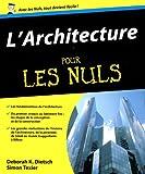 echange, troc Deborah K. DIETSCH, Simon TEXIER - L'Architecture pour les Nuls