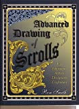 Advanced Drawing of Scrolls: For Engraving Artists, Designers, Craftsmen
