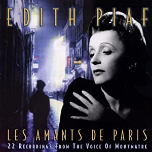 Edith Piaf Les Amants De Paris Amazon Com Music