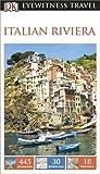 DK Eyewitness Travel Guide: Italian Riviera (Eyewitness Travel Guides)