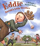 img - for Eddie: Harold's Little Brother by Koch Thaler, Pat, Koch, Edward T. (2004) Hardcover book / textbook / text book