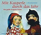 Image de Mit Kasperle durch das Jahr: Vier grosse Kasperle-Stücke (Werkbücher für Kinder, Eltern und Erzie