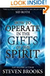 How to Operate in the Gifts of the Sp...