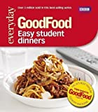 Good Food: Easy Student Dinners: Triple-tested Recipes (Good Food 101) by Desmazery, Barney (2011) Barney Desmazery