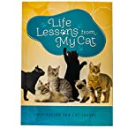 Life Lessons from My Cat: Inspiration for Cat Lovers Book