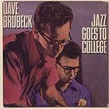 echange, troc The Dave Brubeck Quartet - Jazz Goes To College