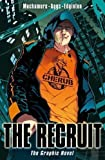 Cherub the Recruit Graphic Novel by Muchamore, Robert (2012) Robert Muchamore