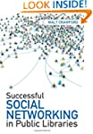 Successful Social Networking in Publi...